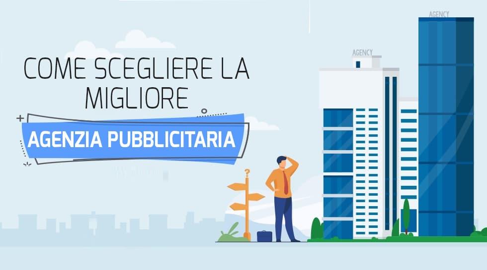 Agenzia Pubblicitaria: sceglie la tua agenzia di pubblicità